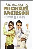 Màgia de Michael Jackson, La (Monografies)