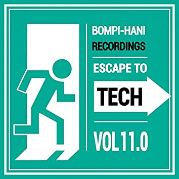 Escape To Tech 11.0