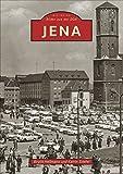 Jena, Bilder aus der DDR, 200 historische Fotografien erinnern an die Stadt an der Saale während der DDR-Zeit und zeigen die Universität, den VEB Carl ... die...