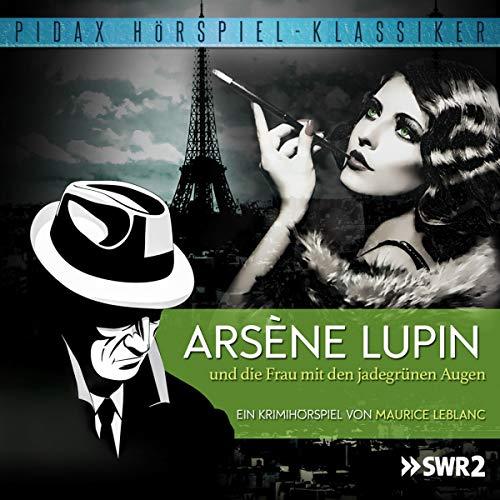 Arsène Lupin und die Frau mit den jadegrünen Augen Titelbild