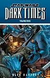 Star Wars: Dark Times Volume 4 - Blue Harvest