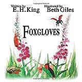 Foxgloves: Volume 1