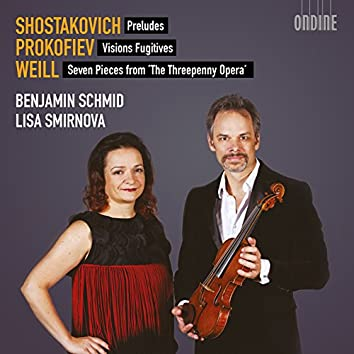 Shostakovich, Prokofiev & Weill: Works for Violin & Piano