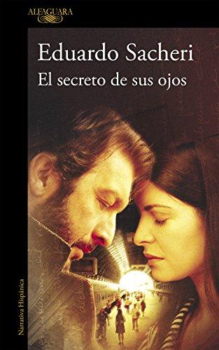 El secreto de sus ojos eBook: Sacheri, Eduardo: Amazon.es: Tienda Kindle