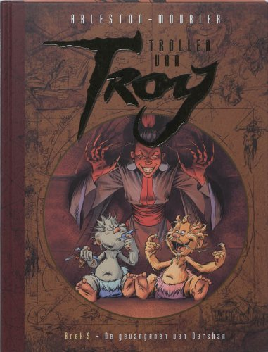 Trollen van Troy 9: De gevangenen van Darshan
