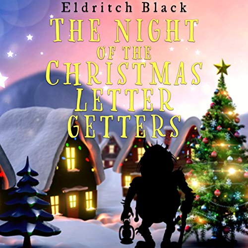 The Night of the Christmas Letter Getters cover art