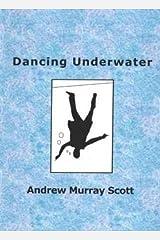 Dancing Underwater Paperback
