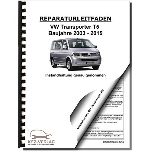 VW Transporter T5 2003-2015 Instandhaltung Inspektion Wartung Reparaturanleitung