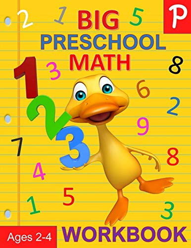 Big Preschool Math Workbook Ages 2-4: Number Tracing, Counting, Matching and Color by Number Activities (Preschool Activity Books)