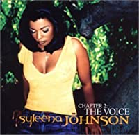 Chapter 2: Voice by Syleena Johnson (2002-11-27)