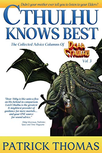 Cthulhu Knows Best: a Dear Cthulhu collection: 3