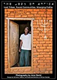 The Jews of Africa: Lost Tribes. Found Communities. Emerging Faiths. (English Edition)
