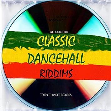Classic DanceHall Riddims