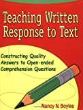 Teaching Written Response to Text: Constructing Quality Answers to Open-ended Comprehension Questions (Maupin...