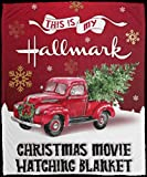 This is My Hallmark Christmas Movie Watching Blanket Sherpa Fleece Blanket Fuzzy Plush Blanket Soft for Couch Sofa (47x35, 60x45, 70x53, 80x60 Inches)