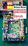 Gebrauchsanweisung für Zürich: 3. aktualisierte Auflage 2018