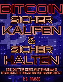 wie man schritt für schritt in bitcoin investiert kryptowährungen kaufen wo