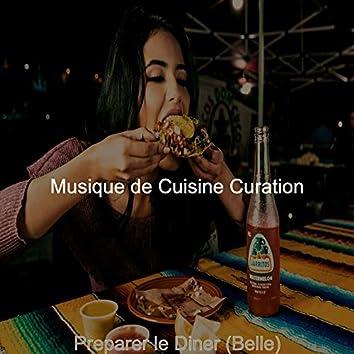 Preparer le Diner (Belle)