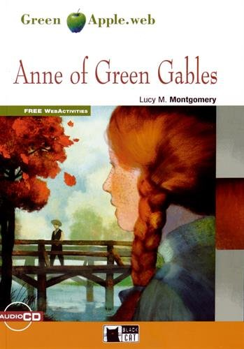 Anne of Green Gables. Con CD Audio [Lingua inglese]: Anne of Green Gables + audio CD
