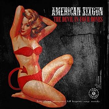 The Devil In Your Bones