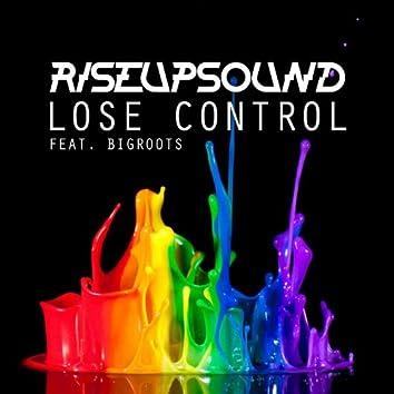 Lose Control (feat. Big Roots)