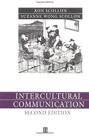 Intercultural Communication: A Discourse Approach by Ron Scollon Suzanne Wong Scollon(2000-12-27)