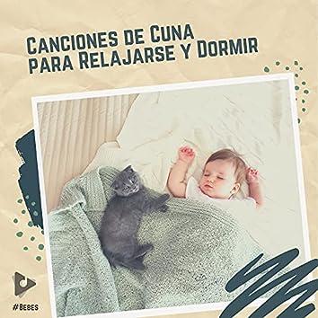 Canciones de Cuna para Relajarse y Dormir