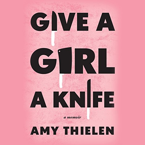 Give a Girl a Knife audiobook cover art