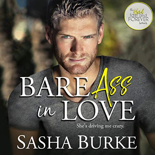 Bare Ass in Love audiobook cover art