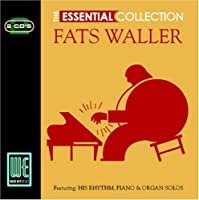The Essential Collection by Fats Waller (2006-11-03)
