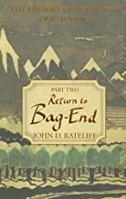 The History of the Hobbit, Volume 2 (Return to Bag-End)