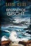 Brennende Gischt: Sylt-Krimi (Liv Lammers, Band 2)