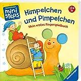 Himpelchen und Pimpelchen: Mein erstes Fingerspielbuch. Ab 12 Monaten (ministeps Bücher)