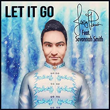 Let It Go (feat. Savannah Smith)