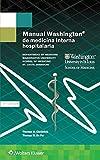 Manual Washington de medicina interna hospitalaria (The Washington Manual Subspecialty Consult Series)