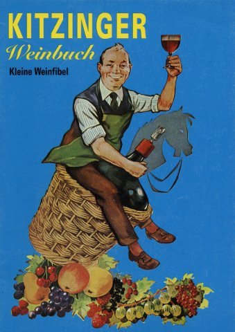 Kitzinger Weinbuch - Kleine Weinfibel