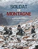 Soldat de montagne - L'esprit de cordée au service de la France