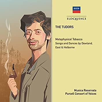 The Tudors: Metaphysical Tobacco