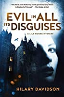 Evil in All Its Disguises (Lily Moore Mystery)