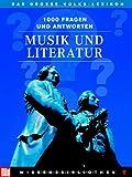 BILD Wissensbibliothek / Das grosse Volks-Lexikon: BILD Wissensbibliothek / Musik und Literatur: Das grosse Volks-Lexikon - Dr. Hellmuth Karasek Dr. Ulf Merbold
