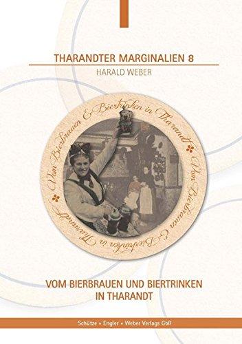 Vom Bierbrauen und Biertrinken in Tharandt