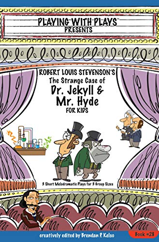 Robert Louis Stevensons The Strange Case of Dr. Jekyll and ...