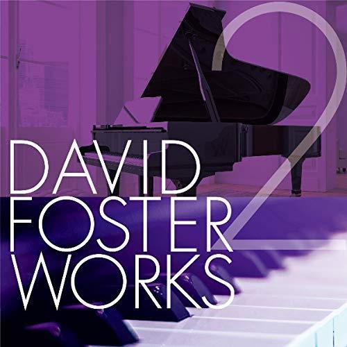David Foster Works 2 / Various