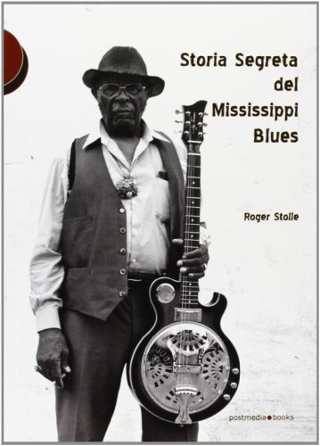 Storia segreta del Mississippi Blues