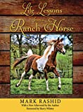 Life Lessons from a Ranch Horse: With a New Afterword by the Author...