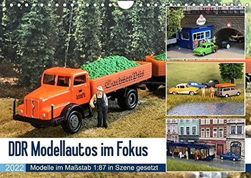 DDR Modellautos im Fokus (Wandkalender 2022 DIN A4 quer)