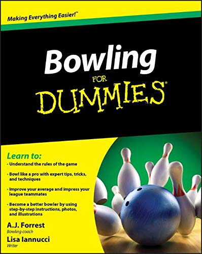 Compare Textbook Prices for Bowling For Dummies 1 Edition ISBN 9780470601594 by Forrest, A.J.,Iannucci, Lisa