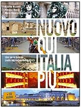 Nuovo Qui Italia piu. Corso di lingua italiana per stranieri. Con CD Audio