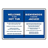 Welcome to Our Hot Tub Rules English + Spanish Sign, 10x7 in. Aluminum for Recreation by ComplianceSigns