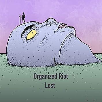 Organized Riot - Lost